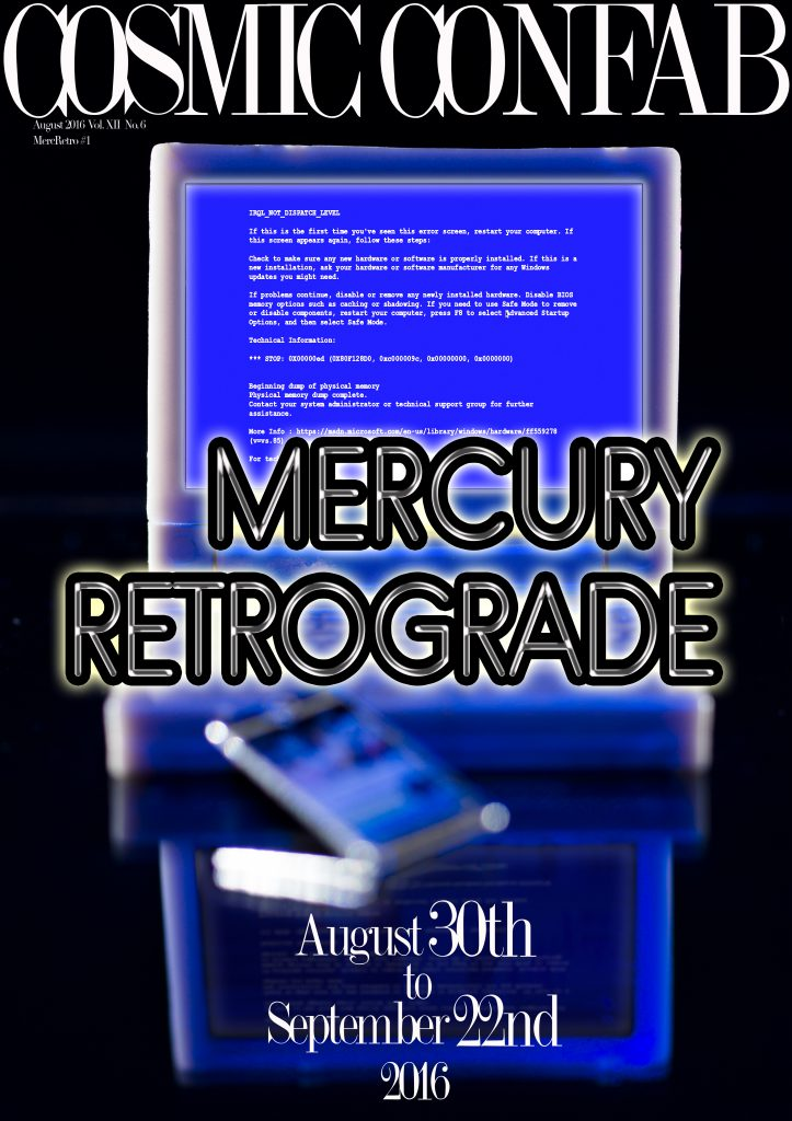 Mercury Retrograde BSOD Computer August 2016 MR COVER